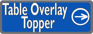 Table Overlay Topper boton